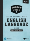 Tutors' Guild AQA GCSE (9-1) English Language Grades 5-9 Tutor Delivery Pack - Book