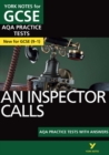 An Inspector Calls AQA Practice Tests: York Notes for GCSE (9-1) - Book