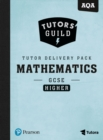 Tutors' Guild AQA GCSE (9-1) Mathematics Higher Tutor Delivery Pack - Book