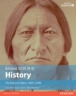 Edexcel GCSE (9-1) History The American West, c1835Ðc1895 Student Book - eBook
