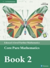 Edexcel A level Further Mathematics Core Pure Mathematics Book 2 Textbook + e-book - eBook