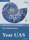 Edexcel AS and A level Mathematics Pure Mathematics Year 1/AS Textbook + e-book - eBook