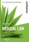 Law Express: Medical Law (Revision Guide) - Book