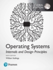 Operating Systems: Internals and Design Principles, Global Edition - Book