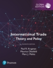 International Trade: Theory and Policy, Global Edition - eBook