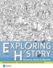 Exploring History Student Book 1 : Monarchs, Monks and Migrants - Book