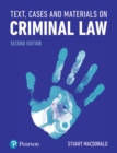 Text, Cases and Materials on Criminal Law - Book