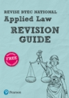 Revise BTEC National Applied Law Revision Guide - Book