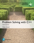 Problem Solving with C++, Global Edition - eBook