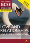 AQA Poetry Anthology - Love and Relationships: York Notes for GCSE (9-1) : Second edition - Book