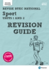 Revise BTEC National Sport Units 1 and 2 Revision Guide : Second edition - Book