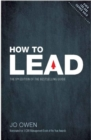 How to Lead : The definitive guide to effective leadership - Book
