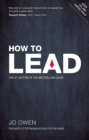 How to Lead : The definitive guide to effective leadership - eBook