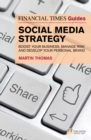The Financial Times Guide to Social Media Strategy ePub : FT Guide to Social Media Strategy, 1e, UK Import - eBook