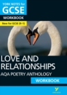 AQA Poetry Anthology - Love and Relationships: York Notes for GCSE (9-1) Workbook - Book