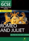 Romeo and Juliet AQA Practice Tests: York Notes for GCSE (9-1) - Book