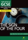 The Sign of the Four AQA Practice Tests: York Notes for GCSE (9-1) - Book