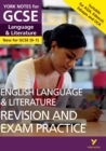 English Language and Literature Revision and Exam Practice: York Notes for GCSE (9-1) - eBook