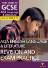 AQA English Language and Literature Revision and Exam Practice: York Notes for GCSE (9-1) - eBook