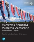 Horngren's Financial & Managerial Accounting, The Managerial Chapters, Global Edition - Book