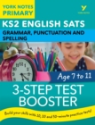 English SATs 3-Step Test Booster Grammar, Punctuation and Spelling: York Notes for KS2 - eBook