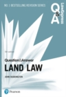 Law Express Question and Answer: Land Law, 5th edition - Book