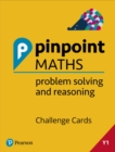 Pinpoint Maths Year 1 Problem Solving and Reasoning Challenge Cards : Y1 Problem Solving and Reasoning Pk - Book