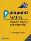 Pinpoint Maths Year 5 Problem Solving and Reasoning Challenge Cards - Book