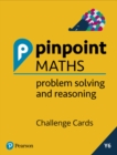 Pinpoint Maths Year 6 Problem Solving and Reasoning Challenge Cards - Book