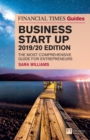 The Financial Times Guide to Business Start Up 2019/20 - eBook