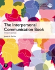 The Interpersonal Communication Book, Global Edition - eBook