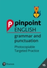 Pinpoint English Grammar and Punctuation Year 5 : Photocopiable Targeted Practice - Book