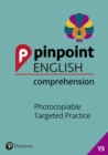 Pinpoint English Comprehension Year 3 : Photocopiable Targeted Practice - Book