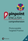 Pinpoint English Comprehension Year 4 : Photocopiable Targeted Practice - Book