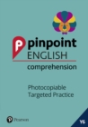 Pinpoint English Comprehension Year 6 : Photocopiable Targeted SATs Practice (ages 10-11) - Book