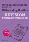 Revise Pearson Edexcel GCSE (9-1) Citizenship Studies Revision Guide & Workbook : includes online edition - Book