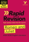 York Notes for AQA GCSE (9-1) Rapid Revision: Romeo and Juliet - Refresh, Revise and Catch up! - Book