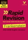 York Notes for AQA GCSE (9-1) Rapid Revision: Frankenstein - Refresh, Revise and Catch up! - Book