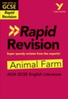 York Notes for AQA GCSE (9-1) Rapid Revision: Animal Farm - Refresh, Revise and Catch up! - Book