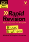 York Notes for AQA GCSE(9-1)Rapid Revision: Blood Brothers Refresh, Revise and Catch up! - Book