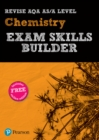 REVISE AQA AS/A Level Chemistry Exam Skills Builder with ActiveBook - Book