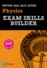 REVISE AQA AS/A Level Physics Exam Skills Builder with ActiveBook - Book