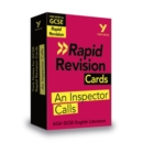 York Notes for AQA GCSE (9-1) Rapid Revision: An Inspector Calls Cards - Refresh, Revise and Catch up! - Book