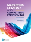 Marketing Strategy and Competitive Positioning, 7th Edition - eBook