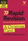 York Notes for AQA GCSE (9-1) Rapid Revision: A Christmas Carol - eBook