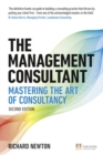 The Management Consultant : Mastering the Art of Consultancy - Book