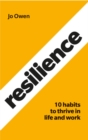 Resilience : 10 habits to sustain high performance - Book