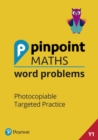 Pinpoint Maths Word Problems Year 1 Teacher Book : Photocopiable Targeted Practice - Book