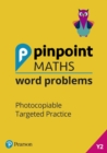 Pinpoint Maths Word Problems Year 2 Teacher Book : Photocopiable Targeted Practice - Book