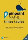 Pinpoint Maths Times Tables Year 4 Teacher Activity Book - Book